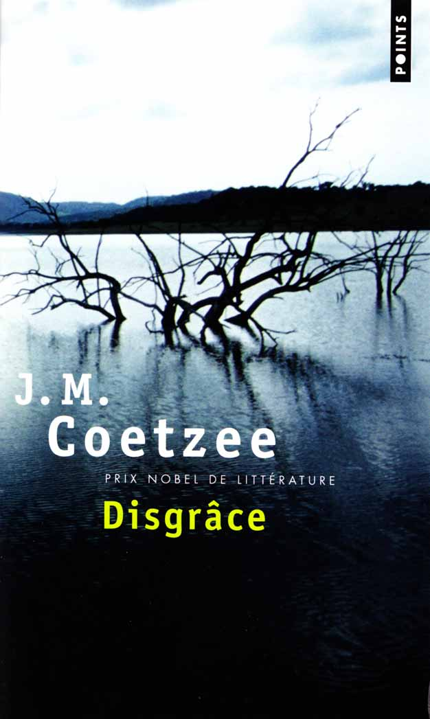 disgrace j m coetzee Disgrace by: jm coetzee quotes this quote reminds me of some abuse of power cases that has occurred this year cases such as.